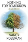 Nothing for Tomorrow by Nancy Rossman