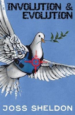 Involution & Evolution: A rhyming anti-war novel