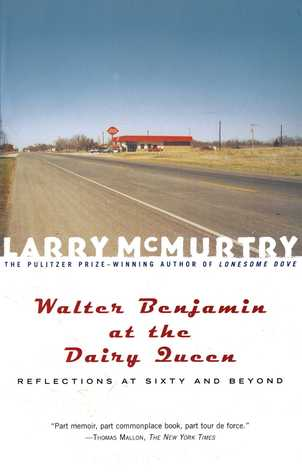 Walter Benjamin at the Dairy Queen: Reflections on Sixty and Beyond