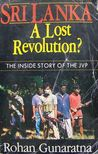 Sri Lanka, A Lost Revolution?: The Inside Story of the JVP