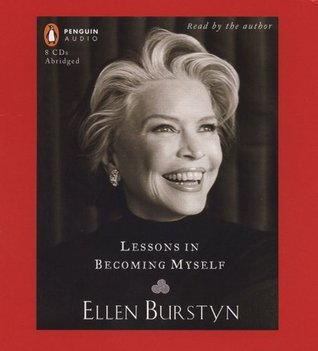 Lessons in Becoming Myself by Ellen Burstyn