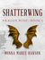 Shatterwing: Dragon Wine Part One (Dragon Wine, #1)