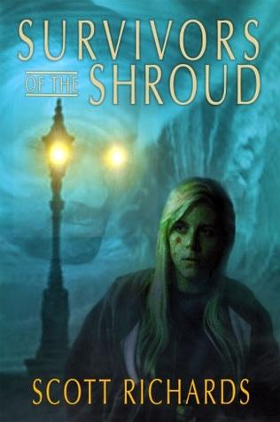 Survivors of the Shroud (Darlicci's Shroud #3)