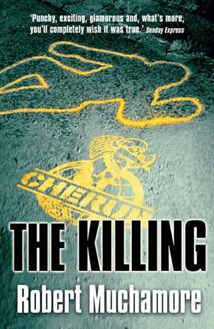 The Killing by Robert Muchamore