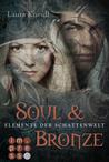Soul & Bronze (Elemente der Schattenwelt, # 2)