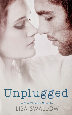 Unplugged (Blue Phoenix #3)