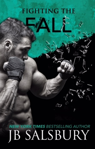 Fighting the fall fighting 4 by jb salsbury 21537883 fandeluxe Epub