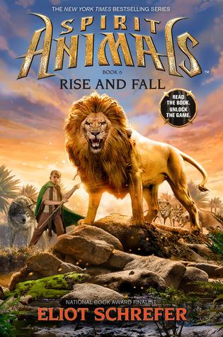 Rise and Fall (Spirit Animals, #6) par Eliot Schrefer