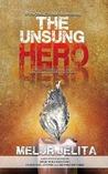 The Unsung Hero (The Unsung Hero, #1)
