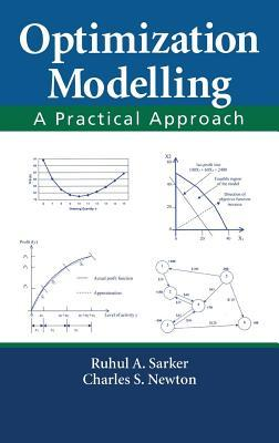 Optimization Modelling: A Practical Introduction