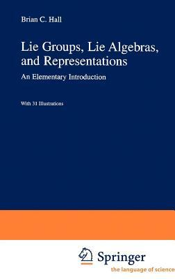 Lie Groups, Lie Algebras, and Representations: An Elementary Introduction: V. 222