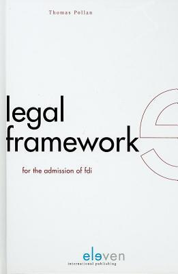 Legal Framework for the Admission of FDI