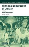 Social Construction of Literacy, The. Studies in Interactional Sociolinguistics, Volume 25.