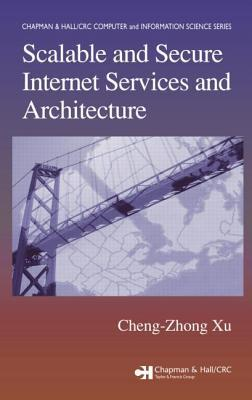 Scalable and Secure Internet Services and Architecture. Computer and Information Science Series.