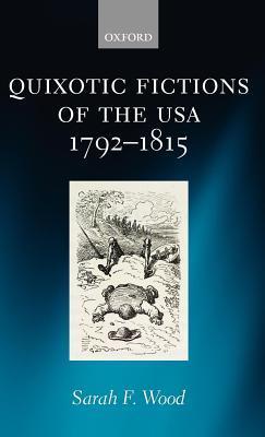 Quixotic Fictions of the USA 1792-1815 Download PDF ebooks