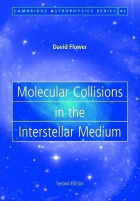 Molecular Collisions in the Interstellar Medium. Cambridge Astrophysics Series.
