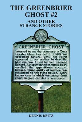 The Greenbrier Ghost No. 2: Other Strange Stories