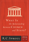 What is the Relationship Between Church and State? (Crucial Questions #19)