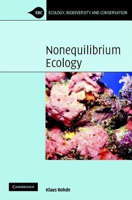 Nonequilibrium Ecology. Ecology, Biodiversity and Conservation.