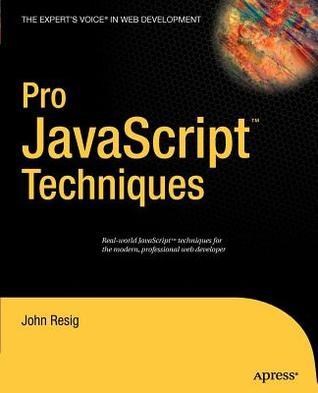pro-javascript-techniques-the-expert-s-voice-in-web-development