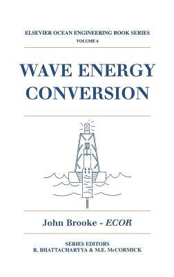 Wave Energy Conversion. Elsevier Ocean Engineering Series, Volume 6.