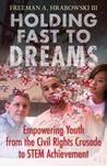 Holding Fast to Dreams: Empowering Youth from the Civil Rights Crusade to STEM Achievement