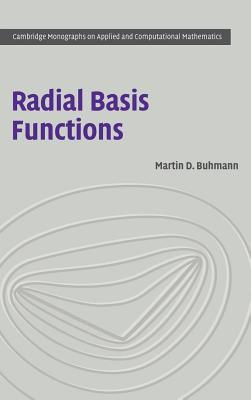 Radial Basis Functions: Theory and Implementations. Cambridge Monographs on Applied and Computational Mathematics