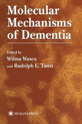 Molecular Mechanisms of Dementia. Contemporary Neuroscience.