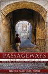 Passageways by Rebecca Carey Lyles