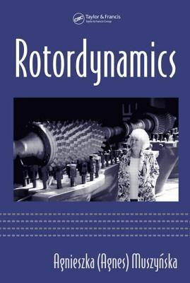 Rotordynamics. Mechanical Engineering: A Series of Textbooks and Reference Books.