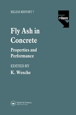 Fly Ash in Concrete: Properties and Performance