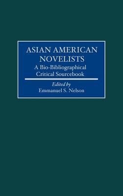 Asian American Novelists: A Bio-Bibliographical Critical Sourcebook