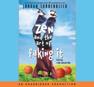 Ebook Zen and the Art of Faking It by Jordan Sonnenblick DOC!