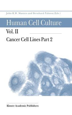 Human Cell Culture: Cancer Cell Lines: Volume 2
