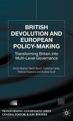 british-devolution-and-european-policy-making-transforming-britain-into-multi-level-governance