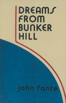 Dreams from Bunker Hill (The Saga of Art...