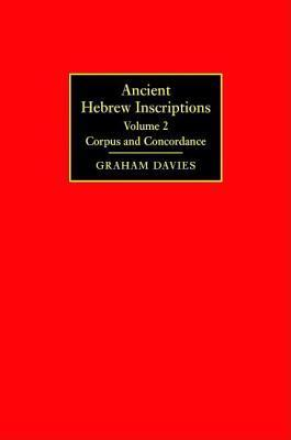 Ancient Hebrew Inscriptions: Corpus and Concordance