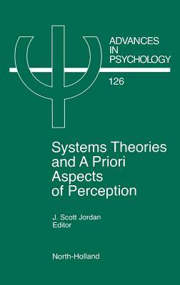 advances-in-psychology-volume-126-system-theories-and-a-priori-aspects-of-perception
