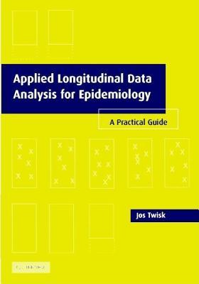 Applied Longitudinal Data Analysis for Epidemiology: A Practical Guide