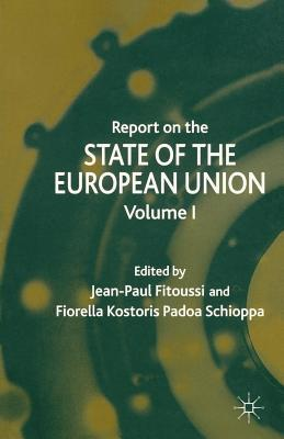Report on the State of the European Union: Volume 1