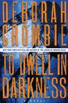 To Dwell in Darkness (Duncan Kincaid & Gemma James, #16)