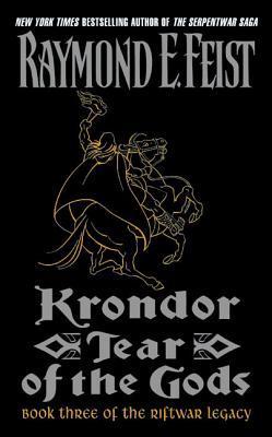 Krondor: Tear of the Gods (The Riftwar Legacy, #3)