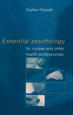 Essential Psychology for Nurses