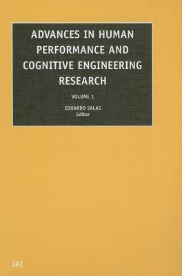 Advances in Human Performance and Cognitive Engineering Research: Volume 1
