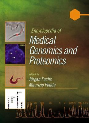 Encyclopedia of Medical Genomics and Proteomics: Volume 1, A-J