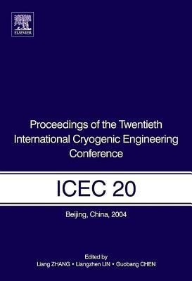 Proceedings of the Twentieth International Cryogenic Engineering Conference (Icec20)
