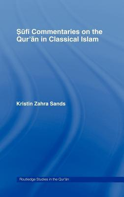 Sufi Commentaries on the Quran in Classical Islam