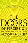 The Doors of Perception and Heaven and Hell by Aldous Huxley