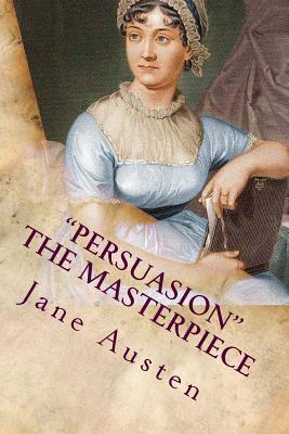 Persuasion the Masterpiece