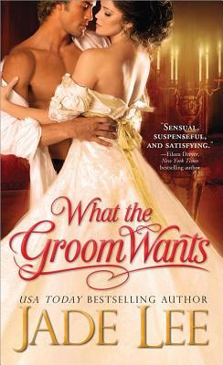 Ebook What the Groom Wants by Jade Lee read!